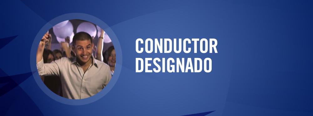 Conductor Designado